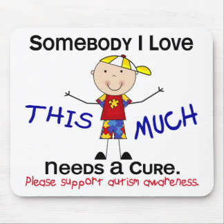 Somebody I Love - Autism (Boy) Mouse Pad