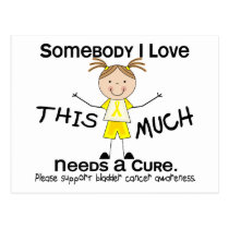 Somebody I Love - Bladder Cancer (Girl) Postcard