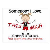 Somebody I Love - Bone Cancer (Girl) Postcard