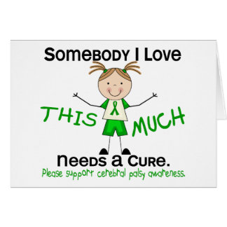 Somebody I Love - Cerebral Palsy (Girl) Card