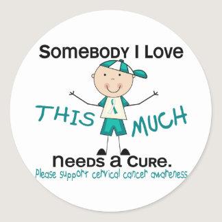 Somebody I Love - Cervical Cancer (Boy) Classic Round Sticker
