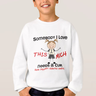 Somebody I Love - Diabetes (Girl) Sweatshirt