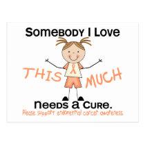 Somebody I Love - Endometrial Cancer (Girl) Postcard