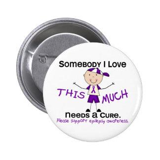 Somebody I Love - Epilepsy (Boy) Pinback Button