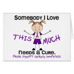 Somebody I Love - Epilepsy (Girl) Greeting Card