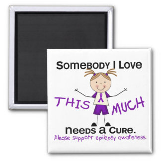 Somebody I Love - Epilepsy (Girl) Magnet