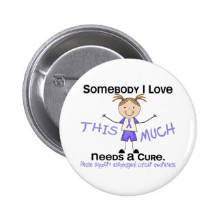 Somebody I Love - Esophageal Cancer (Girl) Button