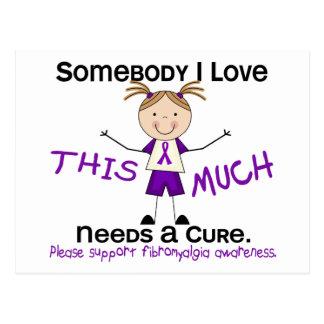 Somebody I Love - Fibromyalgia (Girl) Postcard