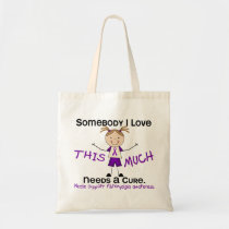 Somebody I Love - Fibromyalgia (Girl) Tote Bag