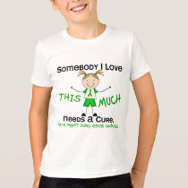 Somebody I Love - Kidney Disease (Girl) T-Shirt