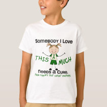 Somebody I Love - Liver Cancer (Girl) T-Shirt