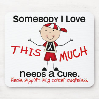 Somebody I Love - Lung Cancer (Boy) Mouse Pad