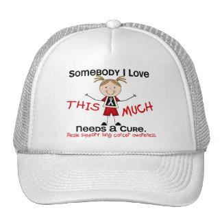 Somebody I Love - Lung Cancer (Girl) Trucker Hat