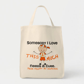 Somebody I Love - MS (Boy) Multiple Sclerosis Tote Bag