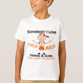 Somebody I Love - MS (Boy) Multiple Sclerosis T-Shirt