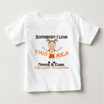 Somebody I Love - MS (Girl) Multiple Sclerosis Baby T-Shirt