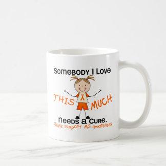 Somebody I Love - MS (Girl) Multiple Sclerosis Coffee Mug