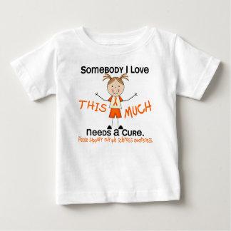 Somebody I Love - Multiple Sclerosis (Girl) MS Tee Shirt