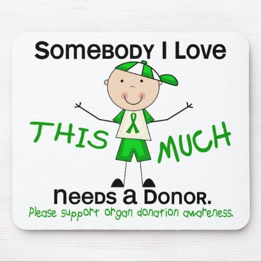 Somebody I Love - Organ Donation (Boy) Mouse Pad