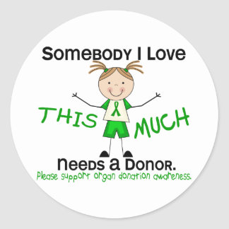 Somebody I Love - Organ Donation (Girl) Classic Round Sticker