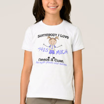 Somebody I Love - Prostate Cancer (Girl) T-Shirt