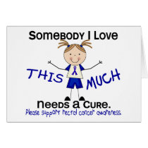 Somebody I Love - Rectal Cancer (Girl) Card