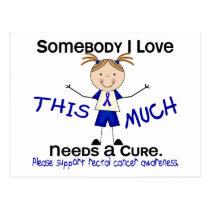 Somebody I Love - Rectal Cancer (Girl) Postcard