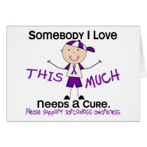 Somebody I Love - Sarcoidosis (Boy) Card