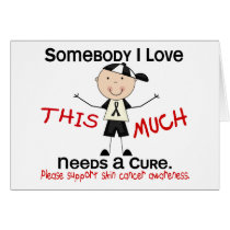 Somebody I Love - Skin Cancer (Boy) Card