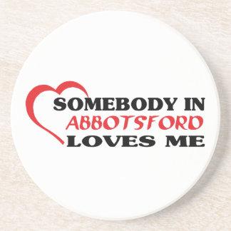 Somebody in Abbotsford loves me Sandstone Coaster