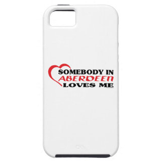 Somebody In Aberdeen Loves me iPhone SE/5/5s Case