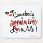 Somebody in AC Loves Me Mouse Pad