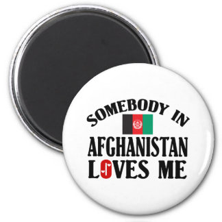 Somebody In Afghanistan Loves Me 2 Inch Round Magnet