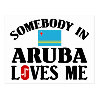 Somebody In Aruba Loves Me Postcard