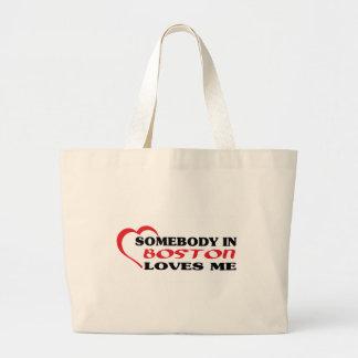 Somebody in Boston loves me t shirt Large Tote Bag