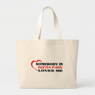 Somebody in Buena Park loves me t shirt Canvas Bags
