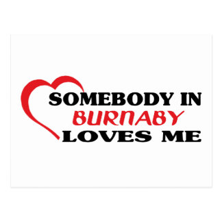 Somebody in Burnaby loves me Postcard