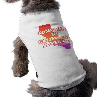 Somebody In California Loves Me Pet T Shirt