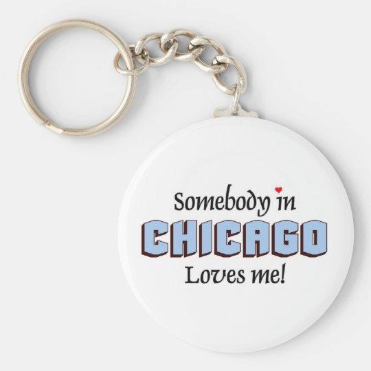 Somebody in Chicago Loves me Keychain