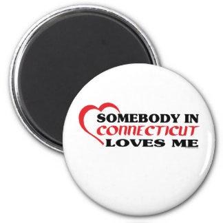 Somebody in Connecticut Loves Me shirts 2 Inch Round Magnet
