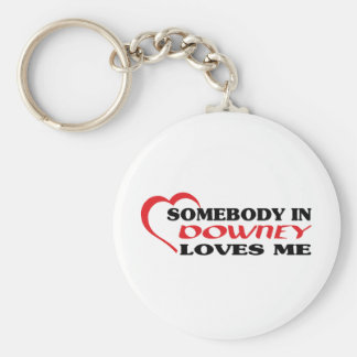 Somebody in Downey loves me t shirt Key Chains