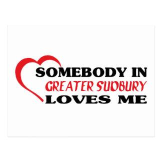 Somebody in Greater Sudbury loves me Postcard