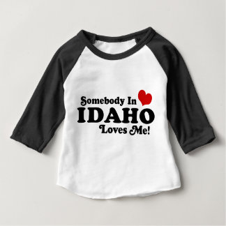 Somebody In Idaho Loves Me Baby T-Shirt