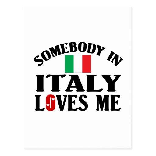Somebody In Italy Loves Me Postcard