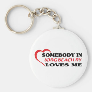 Somebody in Long Beach loves me t shirt Basic Round Button Keychain