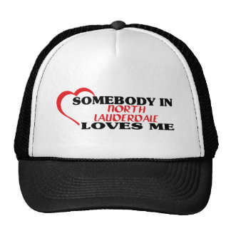 Somebody in   loves me t shirt hat