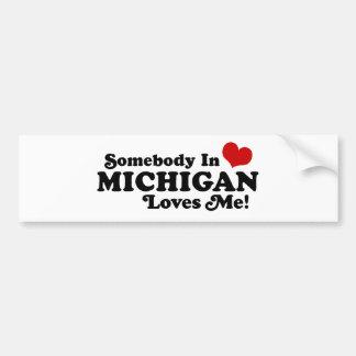 Somebody In Michigan Loves Me Bumper Sticker