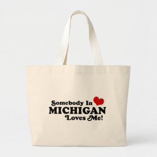 Somebody In Michigan Loves Me Large Tote Bag