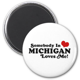 Somebody In Michigan Loves Me 2 Inch Round Magnet