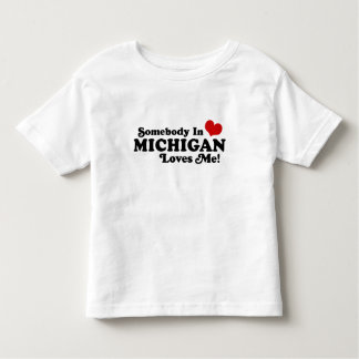 Somebody In Michigan Loves Me Shirts